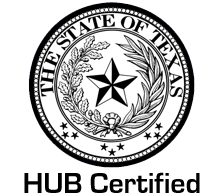 We are HUB certified with the state of Texas.